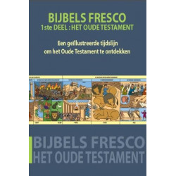 Het Bijbelse fresco – 1ste...
